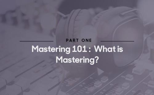 mastering 101