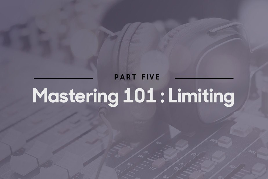 Mastering 101: Limiting - Blog   Splice
