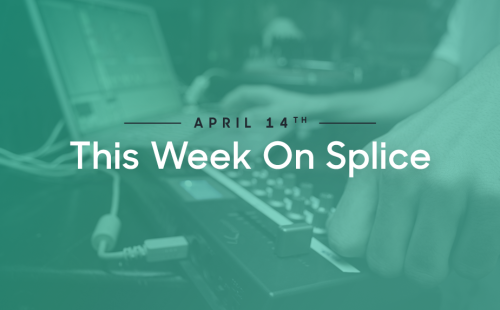 April 14 this week on splice