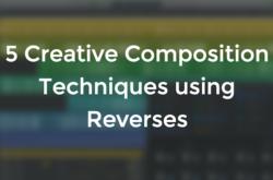 5-creative-composition-techniques-using-reverses-hyperbits-splice-blog