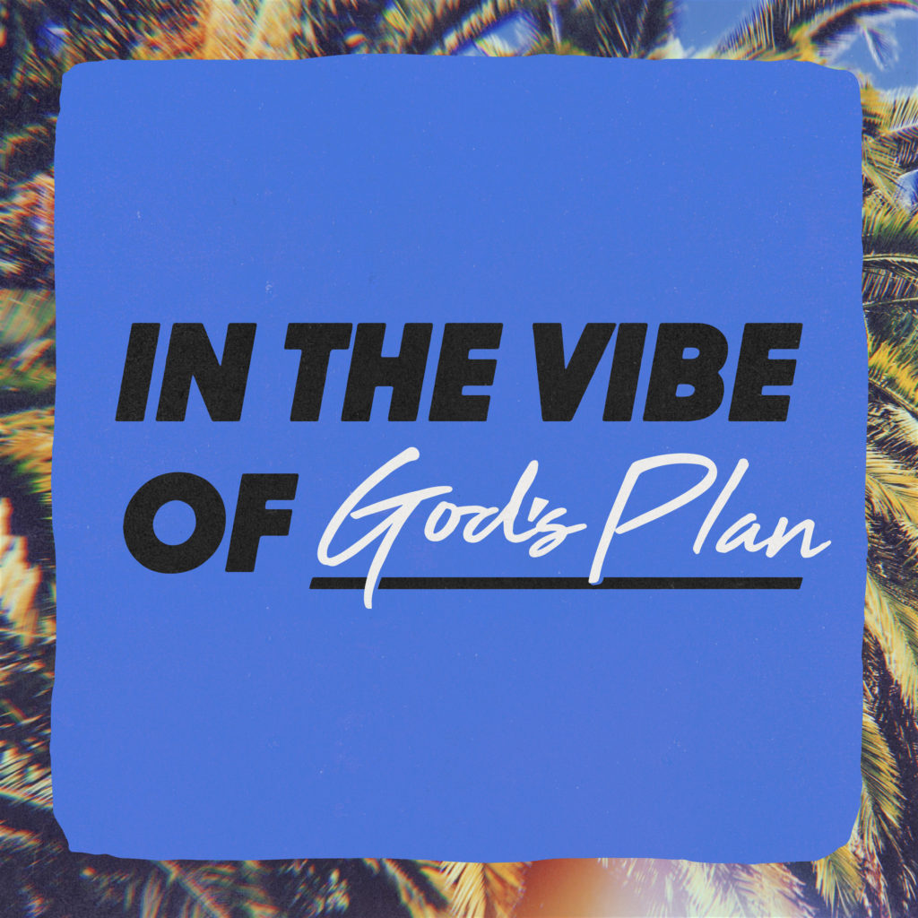 in-the-vibe-of-gods-plan