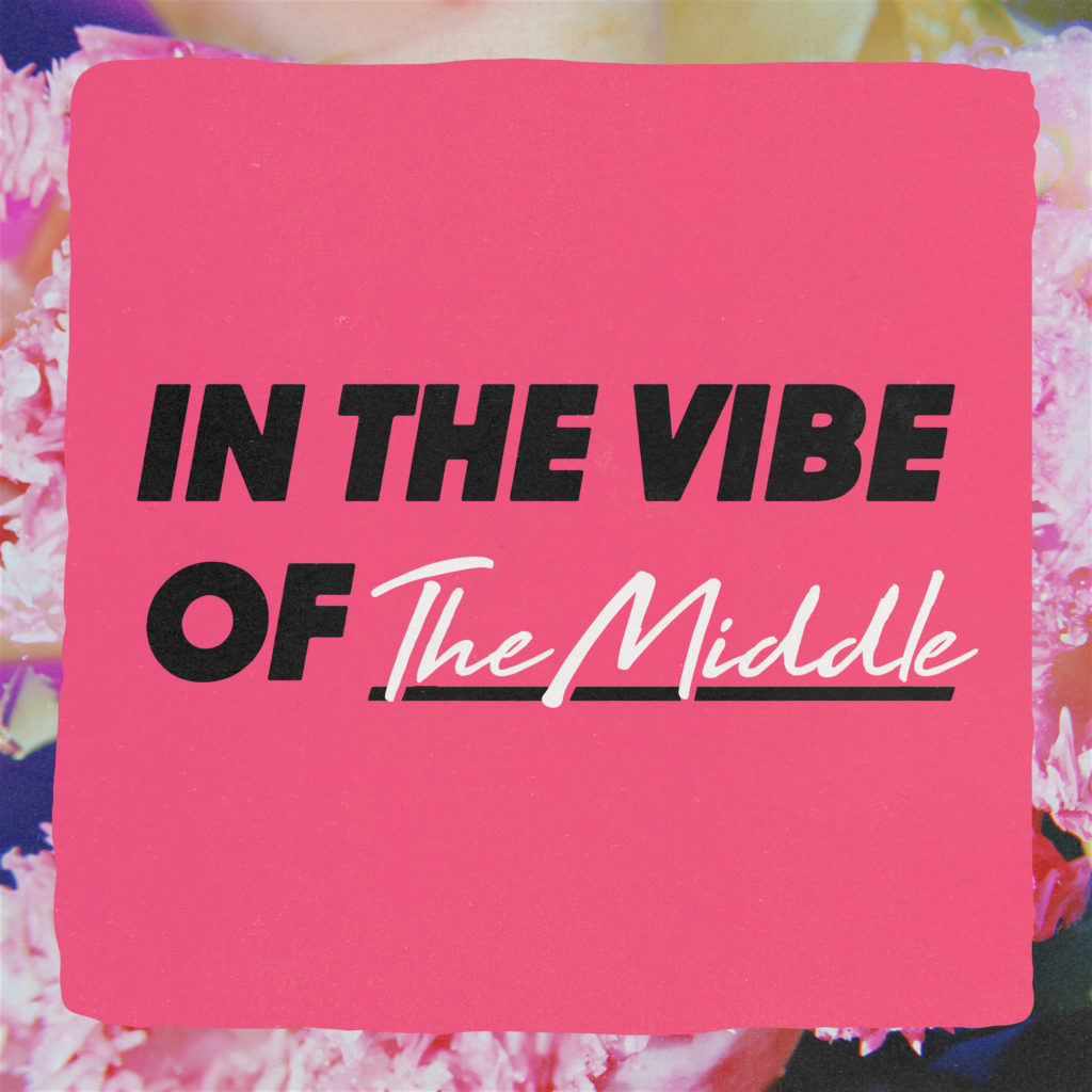 in-the-vibe-of-the-middle