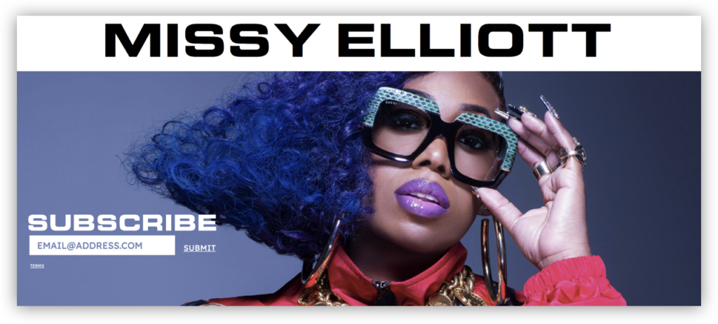 Missy Elliott's subscription page includes a simple field where visitors can submit their address to her email list