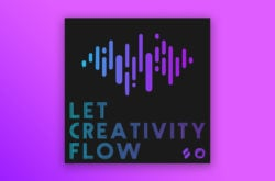 let-creativity-flow-music-technology-podcast-featured-image